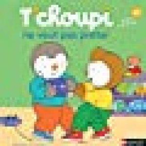 T'choupi ne veut pas prêter - Dès 2 ans (02) de la marque Thierry Courtin image 0 produit
